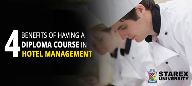Four Benefits Of Having A Diploma Course In Hotel Management